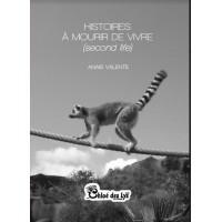 Histoires à mourir de vivre (second life)