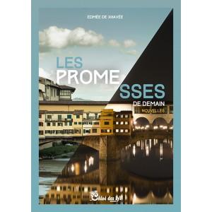 Les promesses de demain