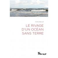 Le Rivage d'un Océan sans Terre