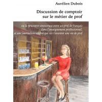 Discussion de comptoir sur le métier de prof