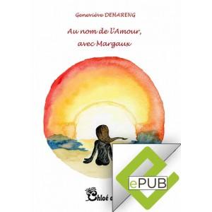 EBOOK Au nom de l'Amour, avec Margaux